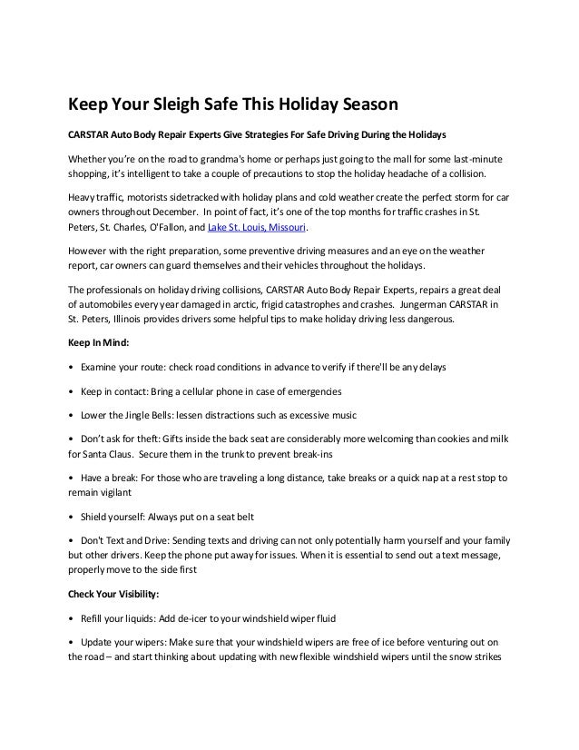 Keep Your Sleigh Safe This Holiday Season CARSTAR Auto Body Repair Experts Give Strategies For Safe Driving During the Hol...