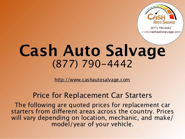 How Much Does A Car Starter Cost >> Replacement Car Starter Prices