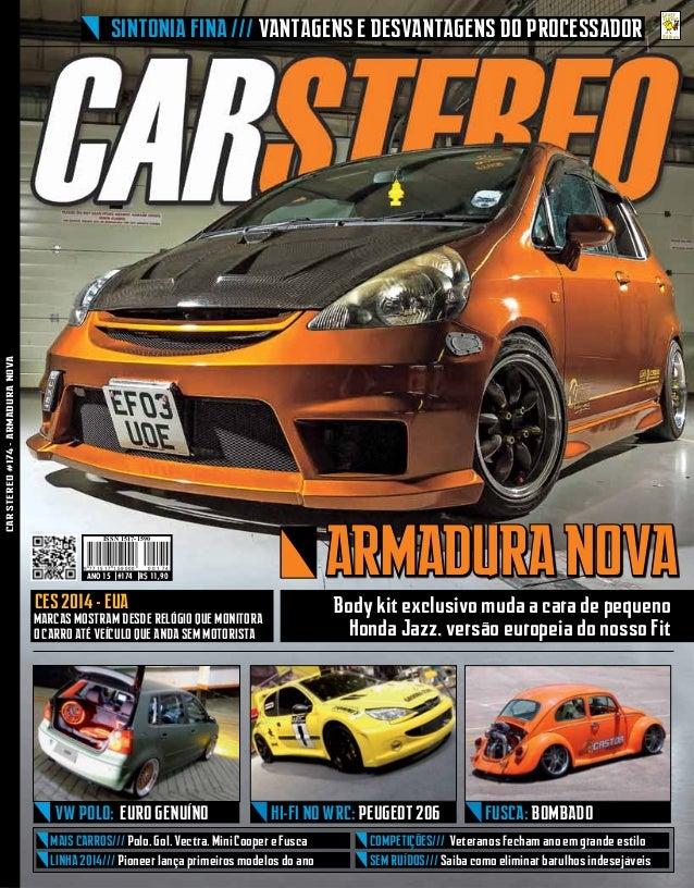 www.carstereo.com.brCARSTEREO#174-ARMADURANOVA ANO 15 #174 R$ 11,90 9 7 7 1 5 1 7 1 5 9 0 0 0 7 4100 ISSN 1517-1590 armadu...