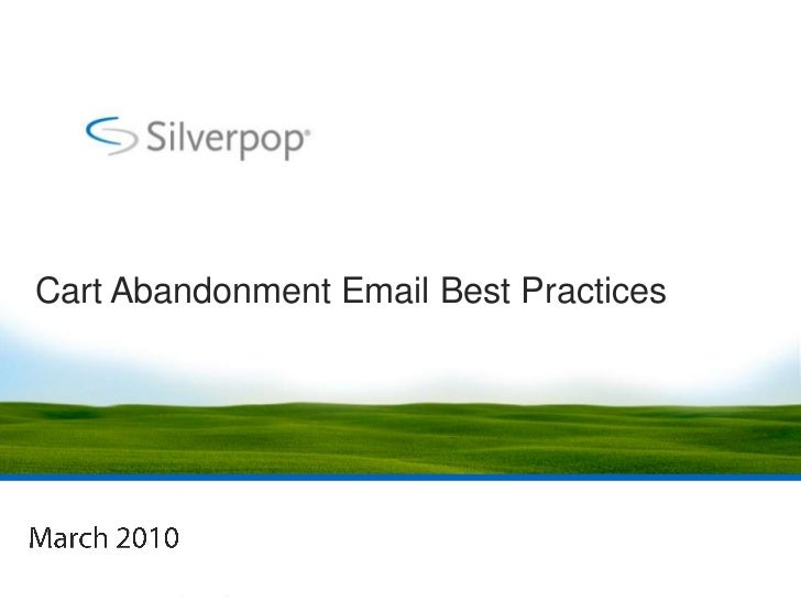 Cart Abandonment Email Best Practices<br />March 2010<br />