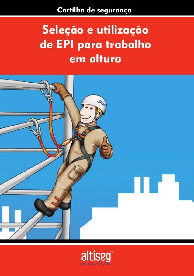 Seleção e utilização de EPI para trabalho em altura Cartilha de segurança