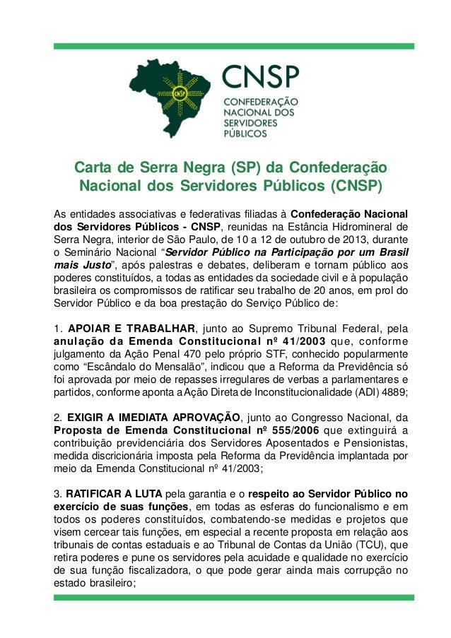 Carta de Serra Negra (SP) da Confederação Nacional dos Servidores Públicos (CNSP) As entidades associativas e federativas ...
