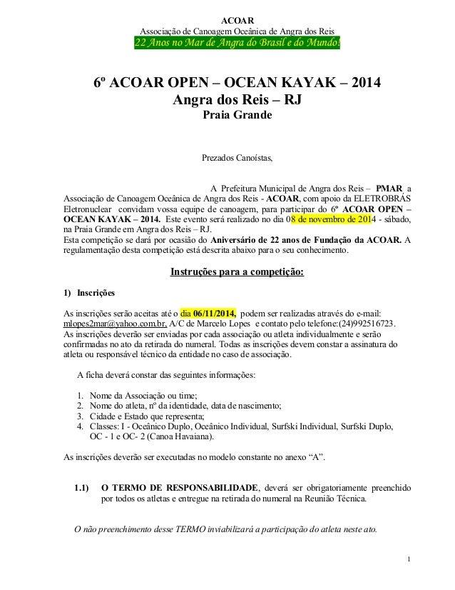 ACOAR  Associação de Canoagem Oceânica de Angra dos Reis  22 Anos no Mar de Angra do Brasil e do Mundo!  6º ACOAR OPEN – O...