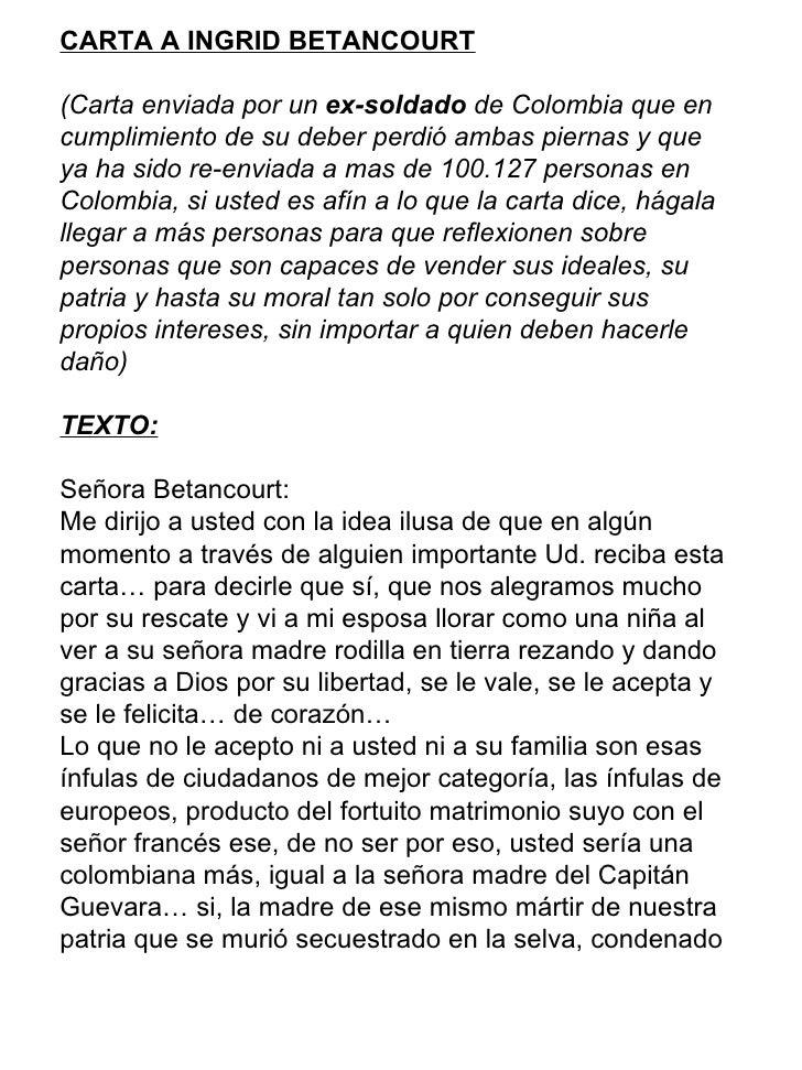 CARTA A INGRID BETANCOURT   (Carta enviada por un  ex-soldado  de Colombia que en cumplimiento de su deber perdió ambas p...