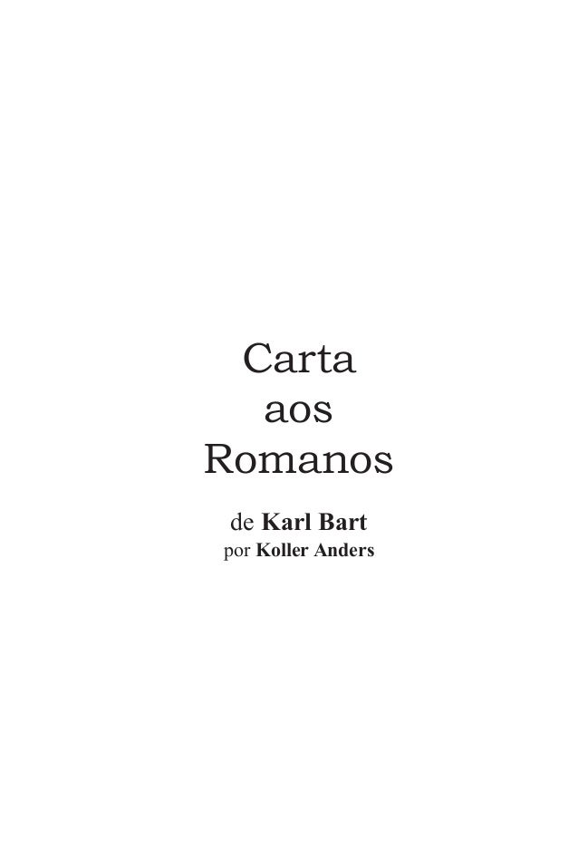 Carta aos Romanos de Karl Bart por Koller Anders