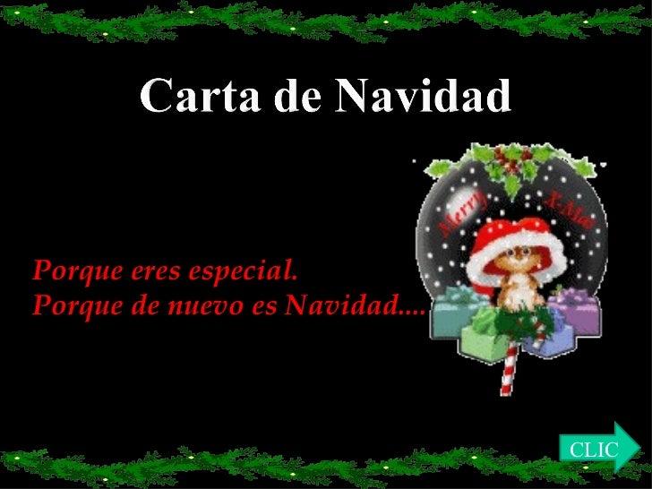 Porque eres especial. Porque de nuevo es Navidad.... CLIC