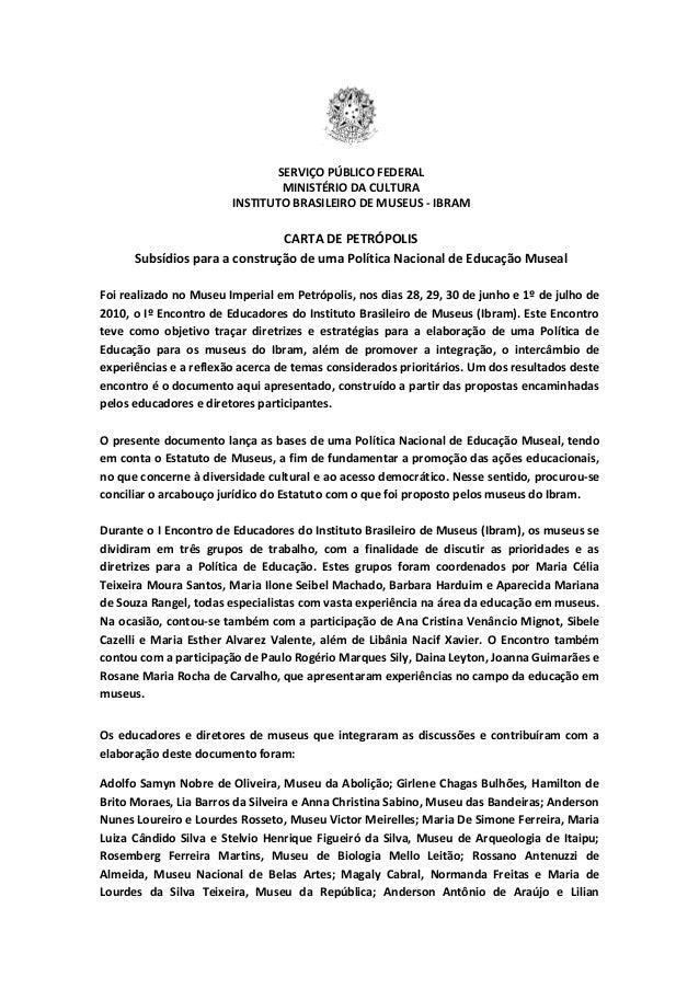 SERVIÇO PÚBLICO FEDERAL                                MINISTÉRIO DA CULTURA                        INSTITUTO BRASILEIRO D...
