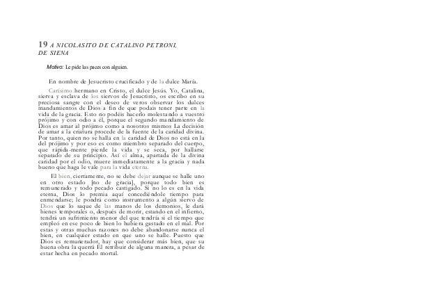 19 A NICOLASITO DE CATALINO PETRONI, DE SIENA Motivo: Le pide las paces con alguien. En nombre de Jesucristo crucificado y...