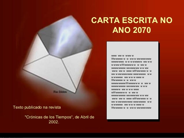 CARTA ESCRITA NO                                              ANO 2070                                               www w...