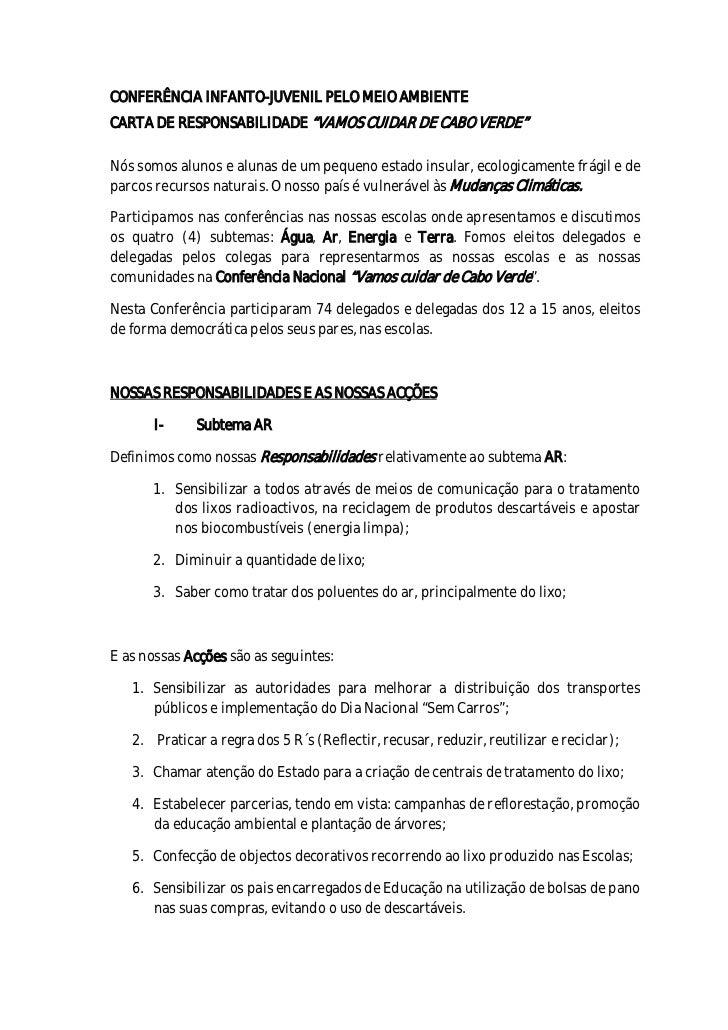 """CONFERÊNCIA INFANTO-JUVENIL PELO MEIO AMBIENTECARTA DE RESPONSABILIDADE """"VAMOS CUIDAR DE CABO VERDE""""Nós somos alunos e alu..."""