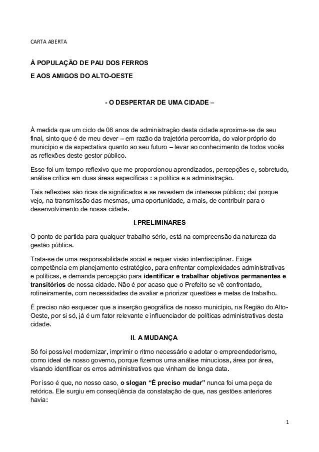 CARTA ABERTAÀ POPULAÇÃO DE PAU DOS FERROSE AOS AMIGOS DO ALTO-OESTE                          - O DESPERTAR DE UMA CIDADE –...