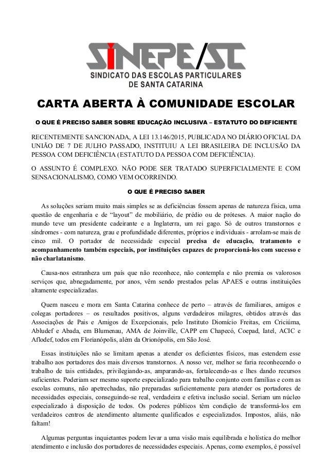 ddc75c11ef9fa CARTA ABERTA À COMUNIDADE ESCOLAR O QUE É PRECISO SABER SOBRE EDUCAÇÃO  INCLUSIVA – ESTATUTO DO ...