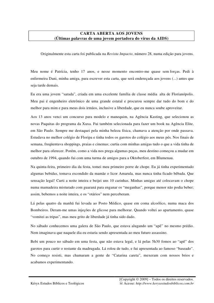 CARTA ABERTA AOS JOVENS               (Últimas palavras de uma jovem portadora do vírus da AIDS)      Originalmente esta c...