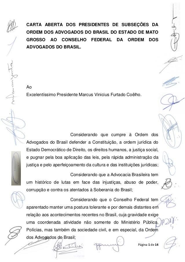 Página 1 de 14 CARTA ABERTA DOS PRESIDENTES DE SUBSEÇÕES DA ORDEM DOS ADVOGADOS DO BRASIL DO ESTADO DE MATO GROSSO AO CONS...