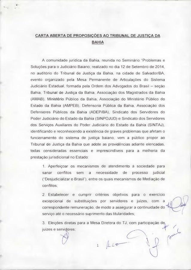 """CARTA ABERTA DE PROPOSIÇÕES AO TRIBUNAL DE JUSTIÇA DA BAHIA A comunidade jurídica da Bahia, reunida no Seminário """"Problema..."""