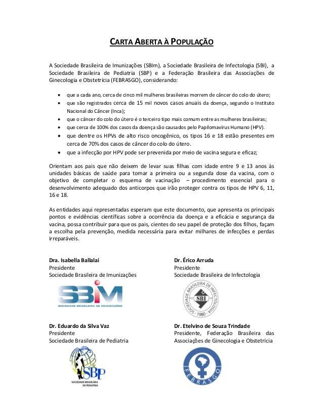 CARTAABERTAÀPOPULAÇÃO   ASociedadeBrasileiradeImunizações(SBIm),aSociedadeBrasileiradeInfectologia(SBI),...