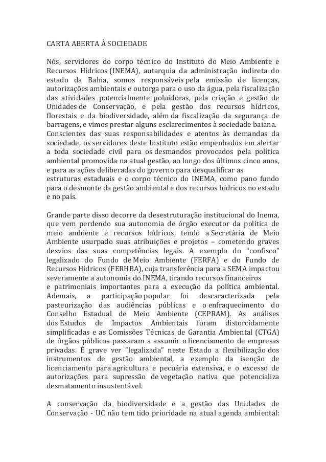 CARTA ABERTA À SOCIEDADE Nós, servidores do corpo técnico do Instituto do Meio Ambiente e Recursos Hídricos (INEMA), autar...