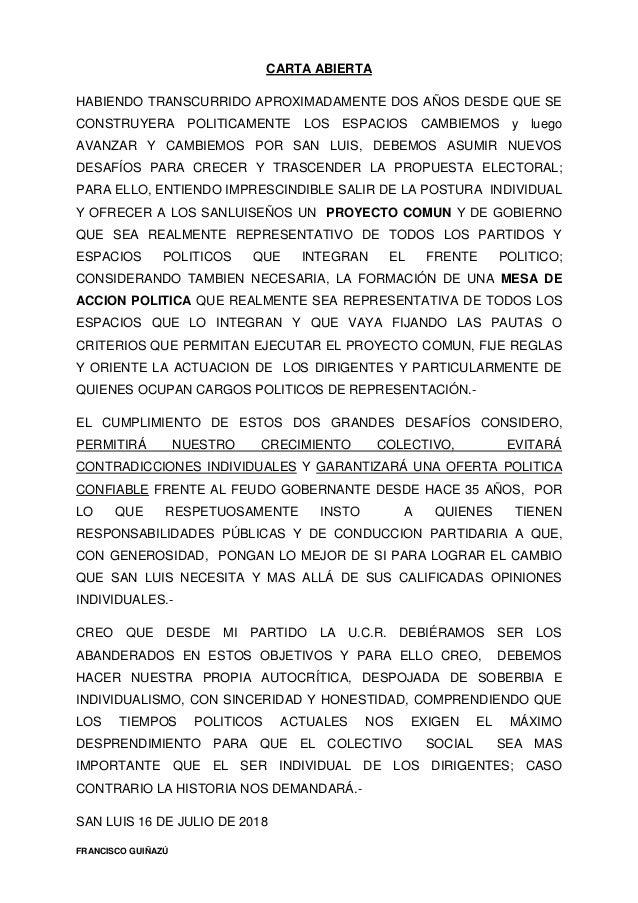 CARTA ABIERTA HABIENDO TRANSCURRIDO APROXIMADAMENTE DOS A�OS DESDE QUE SE CONSTRUYERA POLITICAMENTE LOS ESPACIOS CAMBIEMOS...