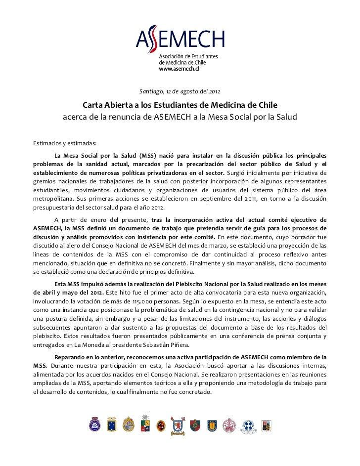 Santiago, 12 de agosto del 2012               Carta Abierta a los Estudiantes de Medicina de Chile          acerca de la r...