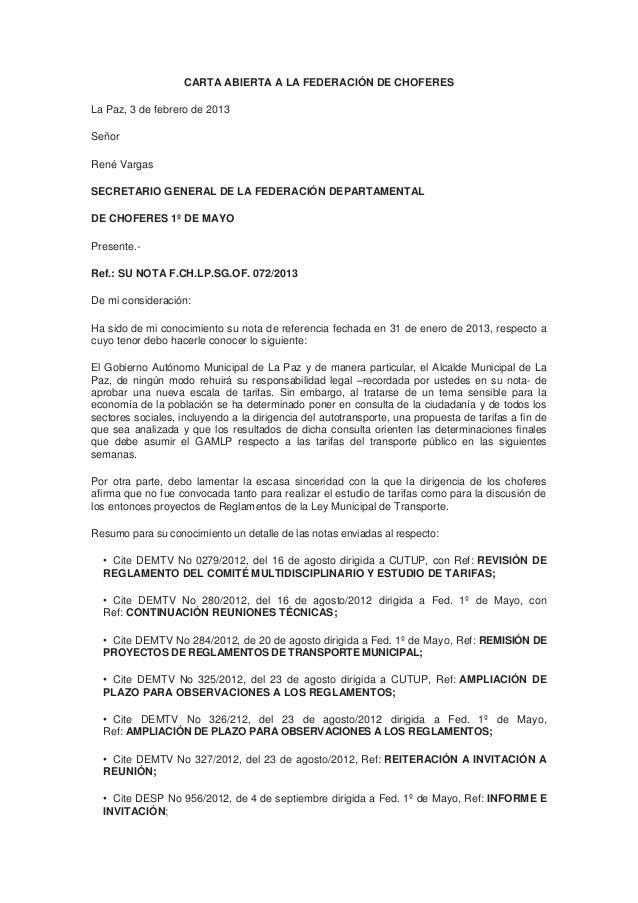 CARTA ABIERTA A LA FEDERACIÓN DE CHOFERESLa Paz, 3 de febrero de 2013SeñorRené VargasSECRETARIO GENERAL DE LA FEDERACIÓN D...