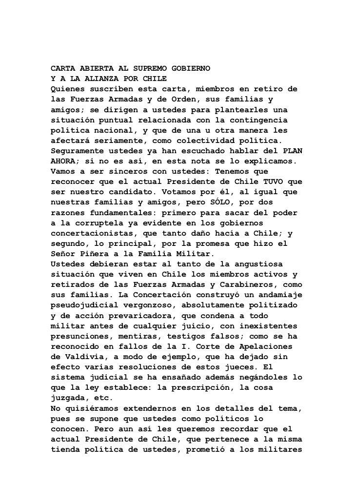 CARTA ABIERTA AL SUPREMO GOBIERNOY A LA ALIANZA POR CHILEQuienes suscriben esta carta, miembros en retiro delas Fuerzas Ar...