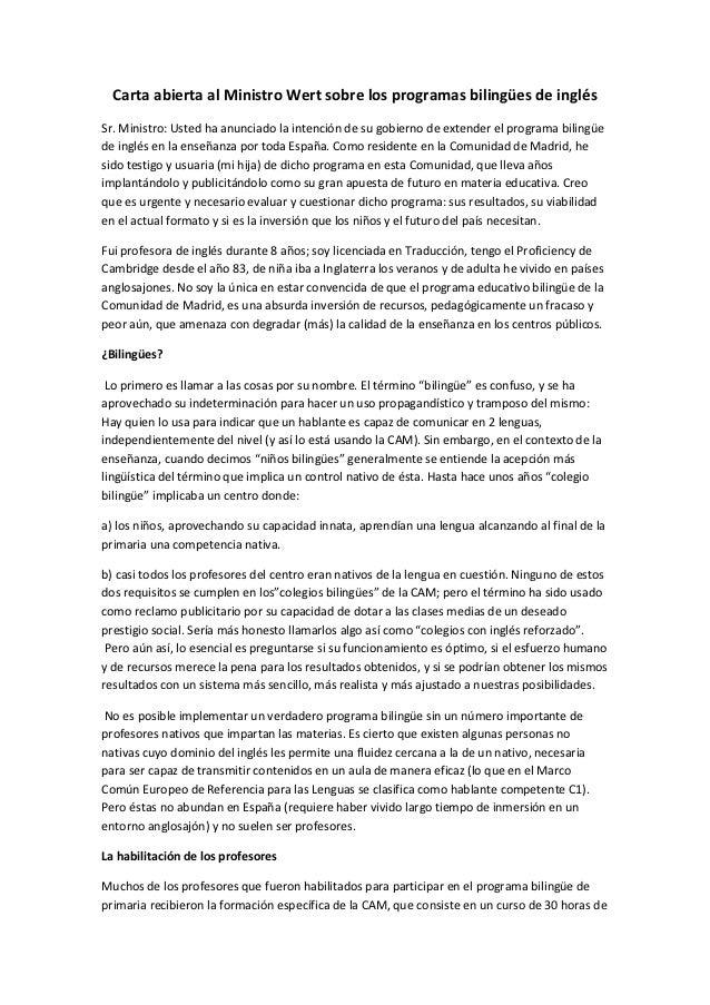 Carta abierta al Ministro Wert sobre los programas bilingües de inglésSr. Ministro: Usted ha anunciado la intención de su ...