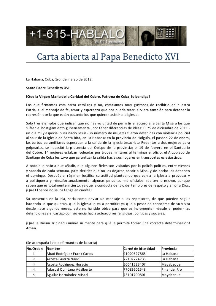 Carta abierta al Papa Benedicto XVILa Habana, Cuba, 1ro. de marzo de 2012.Santo Padre Benedicto XVI:¡Que la Virgen María d...