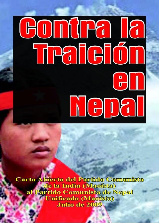 Contra la Traición en Nepal Carta Abierta del Partido Comunista de la India (Maoísta) al Partido Comunista de Nepal Unific...