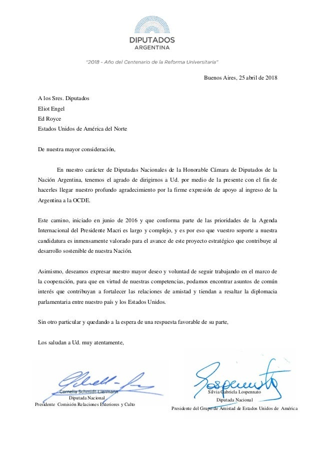 Buenos Aires, 25 abril de 2018 A los Sres. Diputados Eliot Engel Ed Royce Estados Unidos de Am�rica del Norte De nuestra m...