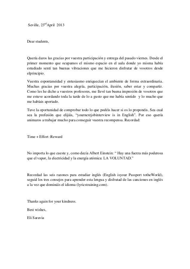 Seville, 23rdApril 2013Dear students,Quería daros las gracias por vuestra participación y entrega del pasado viernes. Desd...