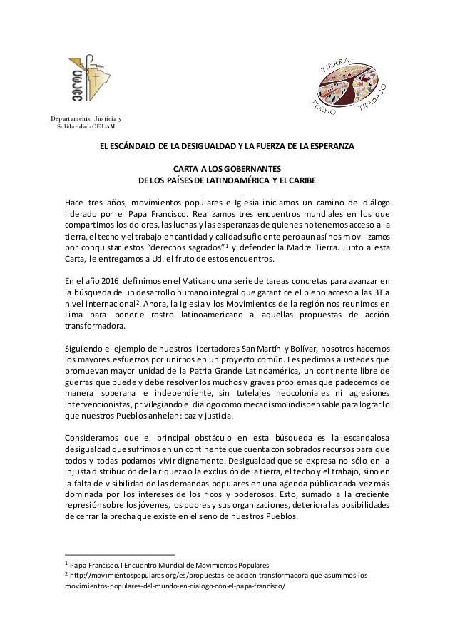 EL ESCÁNDALO DE LA DESIGUALDAD Y LA FUERZA DE LA ESPERANZA CARTA A LOS GOBERNANTES DE LOS PAÍSES DE LATINOAMÉRICA Y EL CAR...