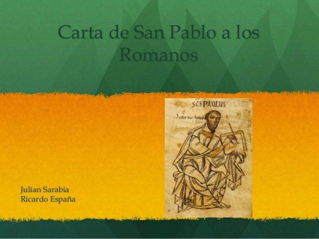 Carta de San Pablo a los Romanos Julian Sarabia Ricardo España
