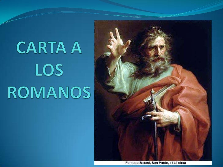  Dirigida a la comunidad cristiana en Roma Escrita durante el tercer viaje de Pablo, desde la ciudad de Corinto en el añ...