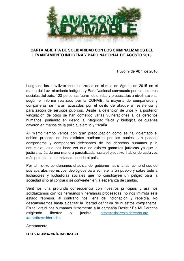 CARTA ABIERTA DE SOLIDARIDAD CON LOS CRIMINALIZADOS DEL LEVANTAMIENTO INDIGENA Y PARO NACIONAL DE AGOSTO 2015 Puyo, 9 de A...