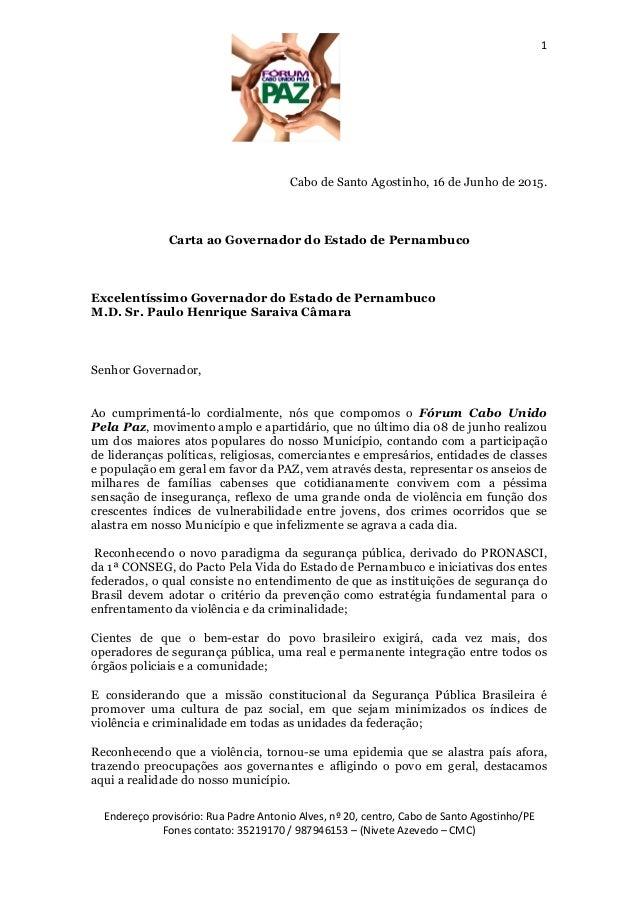 1 Endereço provisório: Rua Padre Antonio Alves, nº 20, centro, Cabo de Santo Agostinho/PE Fones contato: 35219170 / 987946...