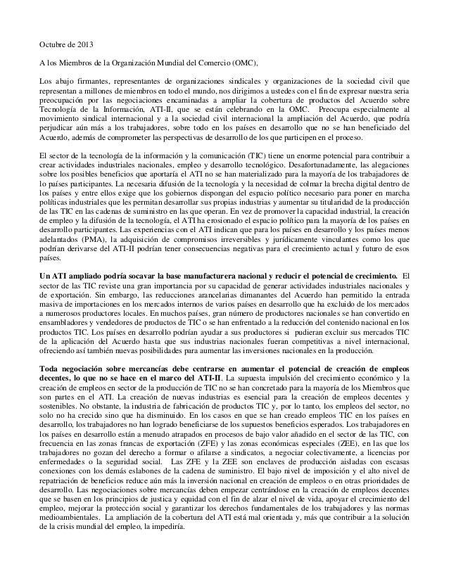Octubre de 2013 A los Miembros de la Organización Mundial del Comercio (OMC), Los abajo firmantes, representantes de organ...