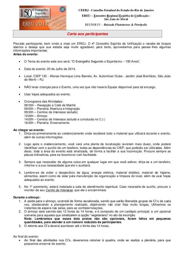CEERJ - Conselho Estadual do Estado do Rio de Janeiro EREU – Encontro Regional Espírita de Unificação - São João de Meriti...
