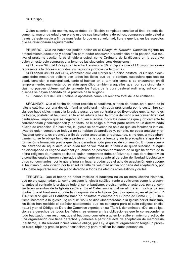 Sr. Obispo,   Quien suscribe este escrito, cuyos datos de filiación completos constan al final de este do-cumento, mayor d...