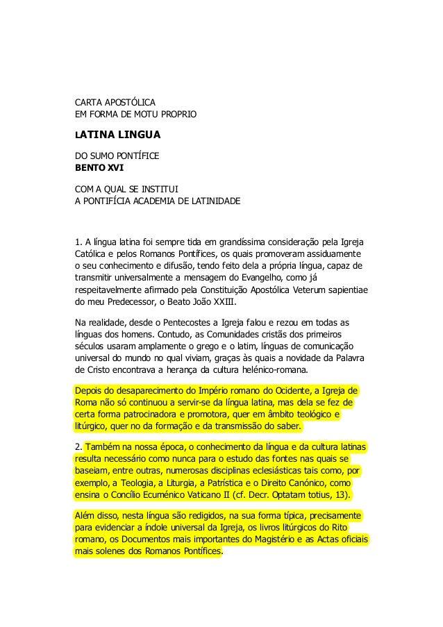 28/04/2015 Cartaapostólicaemformade«motuproprio»Latinalingua,10denovembrode2012PapaBentoXVI http://w2.vat...