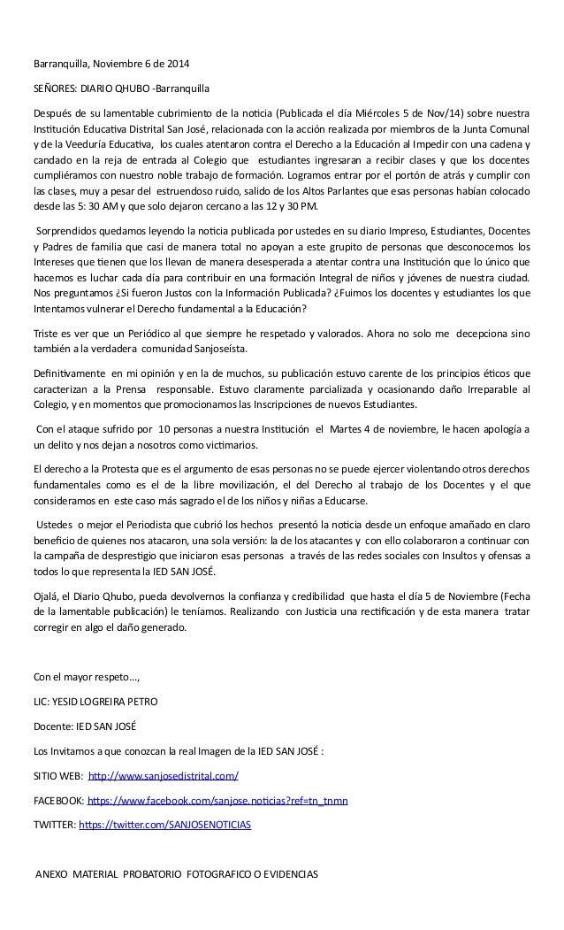 Barranquilla, Noviembre 6 de 2014  SEÑORES: DIARIO QHUBO -Barranquilla  Después de su lamentable cubrimiento de la noticia...