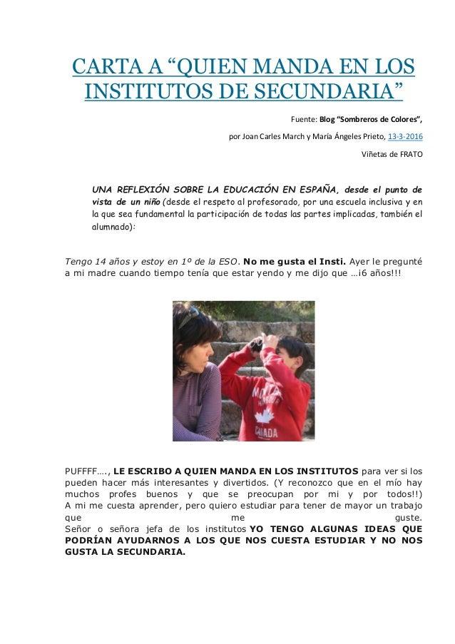 """CARTA A """"QUIEN MANDA EN LOS INSTITUTOS DE SECUNDARIA"""" Fuente: Blog """"Sombreros de Colores"""", por Joan Carles March y María Á..."""