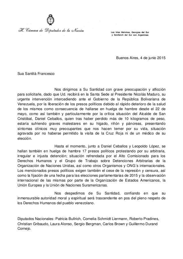 Buenos Aires, 4 de junio 2015 Sua Santità Francesco Nos dirigimos a Su Santidad con grave preocupación y aflicción para so...