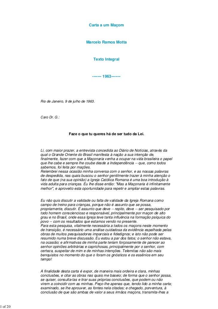Carta a um Maçom                                       Marcelo Ramos Motta                                            Text...