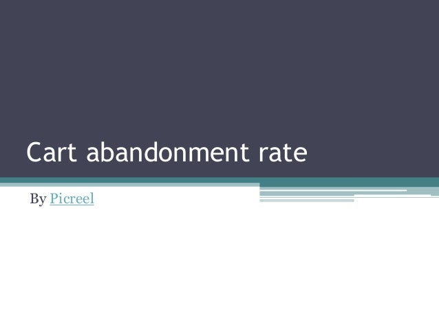 Cart abandonment rate By Picreel