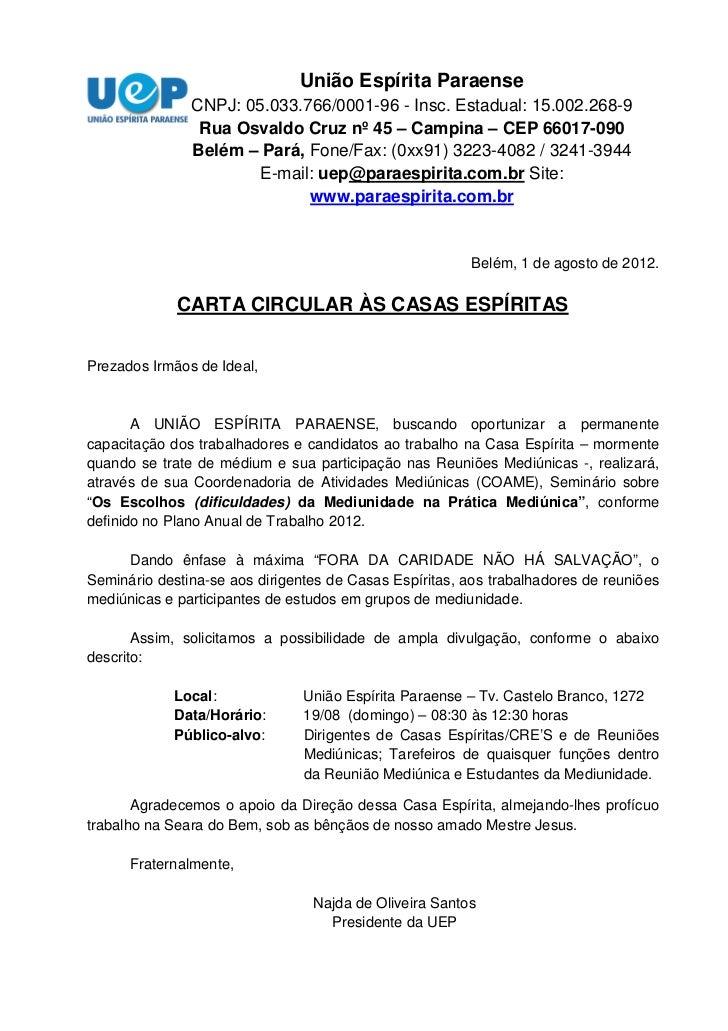 União Espírita Paraense               CNPJ: 05.033.766/0001-96 - Insc. Estadual: 15.002.268-9                Rua Osvaldo C...