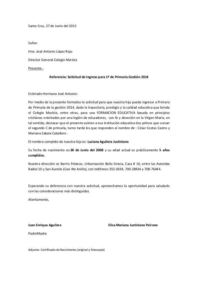 Santa Cruz, 27 de Junio del 2013 Señor: Hno. José Antonio López Rojo Director General Colegio Marista Presente.- Referenci...