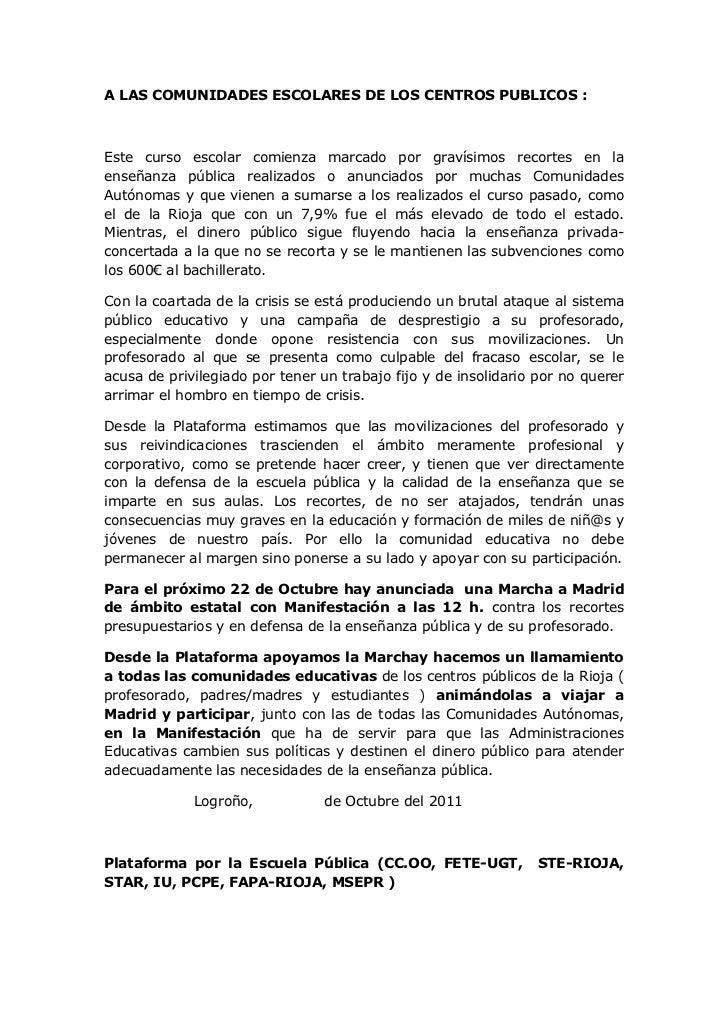 A LAS COMUNIDADES ESCOLARES DE LOS CENTROS PUBLICOS :Este curso escolar comienza marcado por gravísimos recortes en laense...