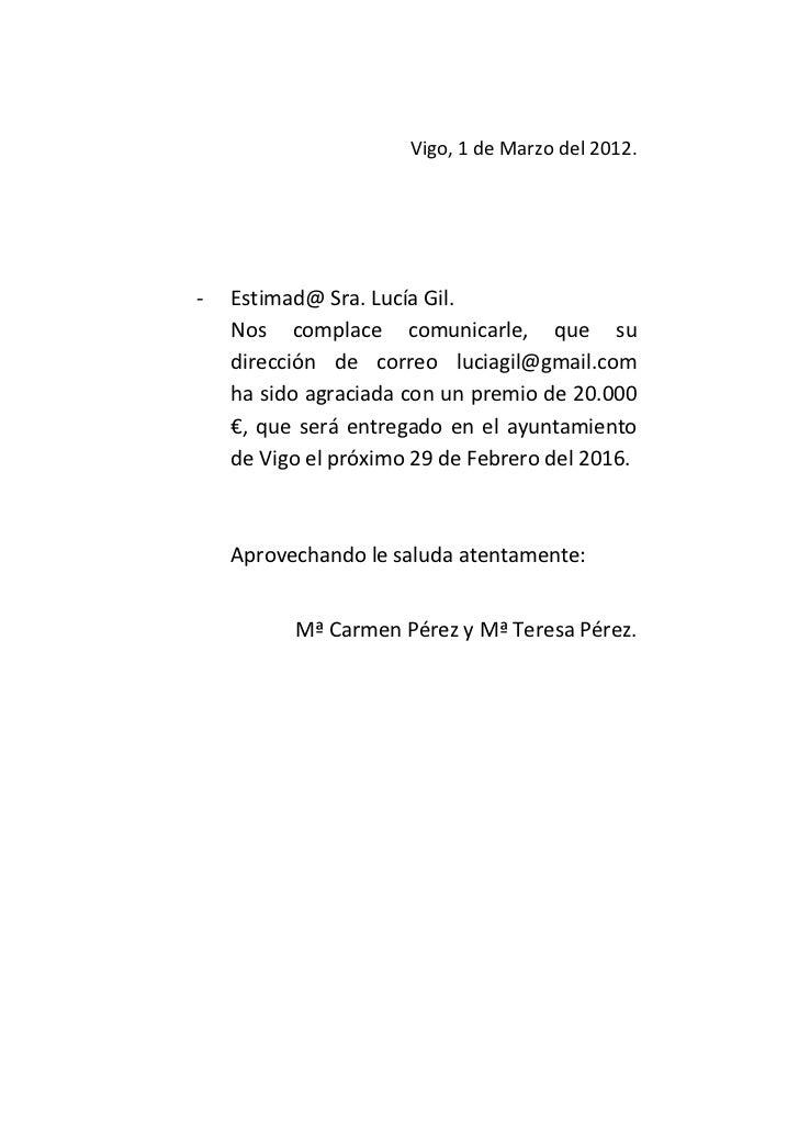 Vigo, 1 de Marzo del 2012.-   Estimad@ Sra. Lucía Gil.    Nos complace comunicarle, que su    dirección de correo luciagil...