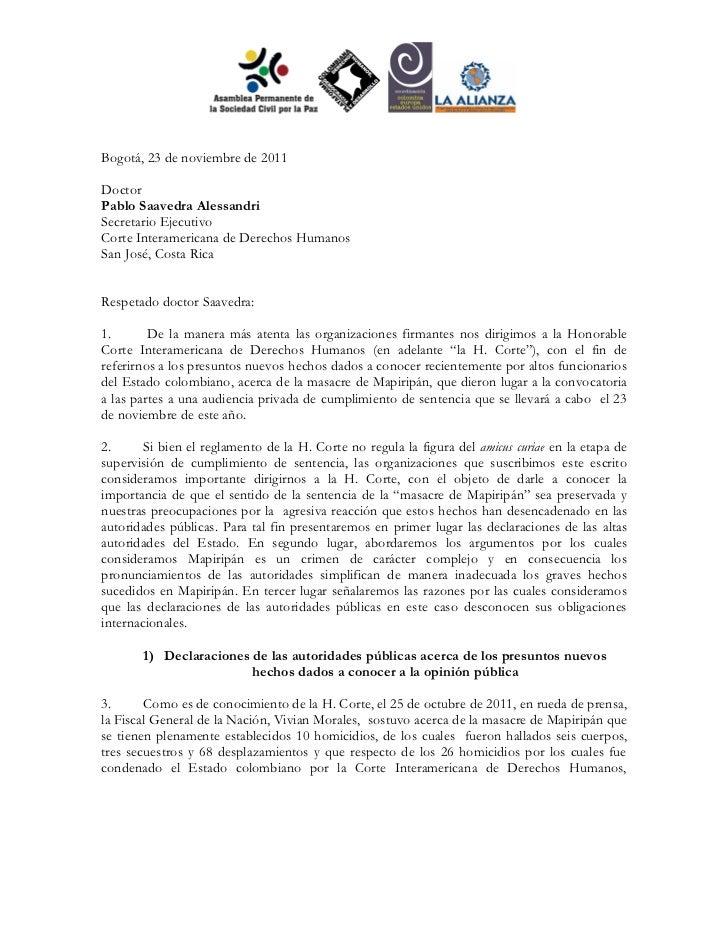 Bogotá, 23 de noviembre de 2011DoctorPablo Saavedra AlessandriSecretario EjecutivoCorte Interamericana de Derechos Humanos...