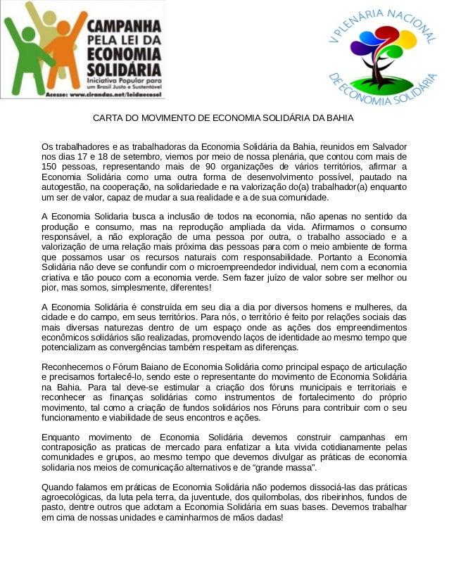 CARTA DO MOVIMENTO DE ECONOMIA SOLIDÁRIA DA BAHIAOs trabalhadores e as trabalhadoras da Economia Solidária da Bahia, reuni...